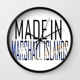 Made in Marshall Islands Wall Clock
