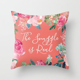 Orange and Pink Floral The Snuggle is Real Throw Pillow