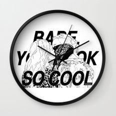 BABE, YOU LOOK SO COOL Wall Clock