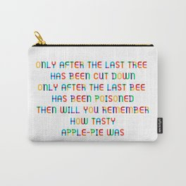 The last Tree – Apple Pie Carry-All Pouch
