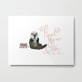 Martin the Otter: Read Like No Otter-by Hxlxynxchxle Metal Print