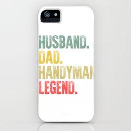 Funny Men Vintage T Shirt Husband Dad Handyman Legend Retro iPhone Case