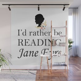 Rather Be Reading Jane Eyre Wall Mural