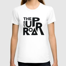 JOIN THE UPROAR - SQUARE BLACK T-shirt
