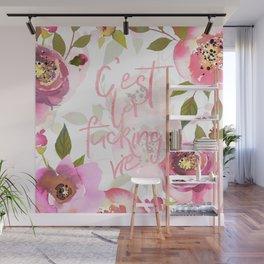 c'est la fucking vie - blush florals Wall Mural