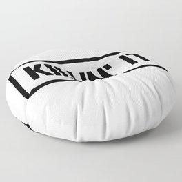 Killin' It Floor Pillow