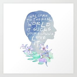monica - welcome to the real world Art Print