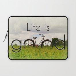 Life is Good Laptop Sleeve