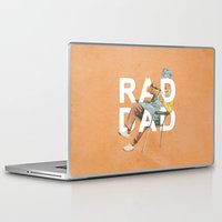 dad Laptop & iPad Skins featuring Rad Dad by Heather Landis