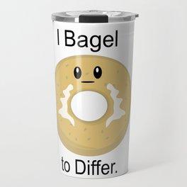 I Bagel to Differ Travel Mug