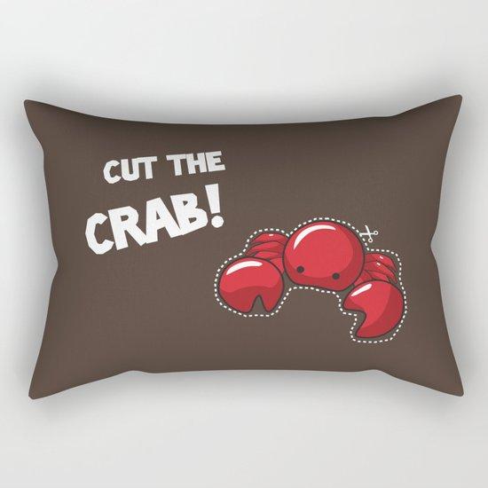Cut the crab! Rectangular Pillow