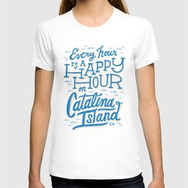 Every Hour is a Happy Hour White T-shirt