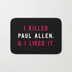 American Psycho - I killed Paul Allen. And I liked it. Bath Mat