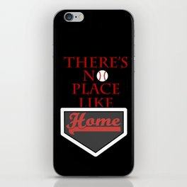 There's no place like home (baseball theme) iPhone Skin