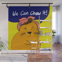 We can chew it! Wall Mural