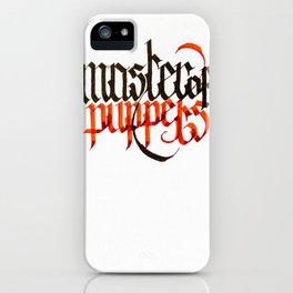 Master of Puppets - Blackletter Calligraphy iPhone Case