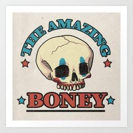 The Amazing Boney Art Print
