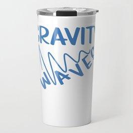 Funny & Awesome Gravity Tshirt Design Gravity Waves Travel Mug
