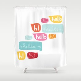 Hi Hello Shower Curtain
