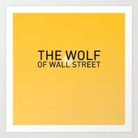 wolf of wall street Art Prints featuring The Wolf of Wall Street by Kit4na