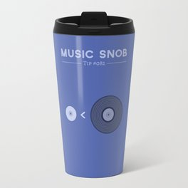 """NOT """"The New Vinyl"""" — Music Snob Tip #082 Travel Mug"""