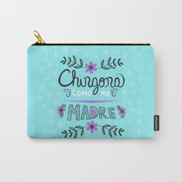 Chingona Como Mi Madre Turquiose Carry-All Pouch