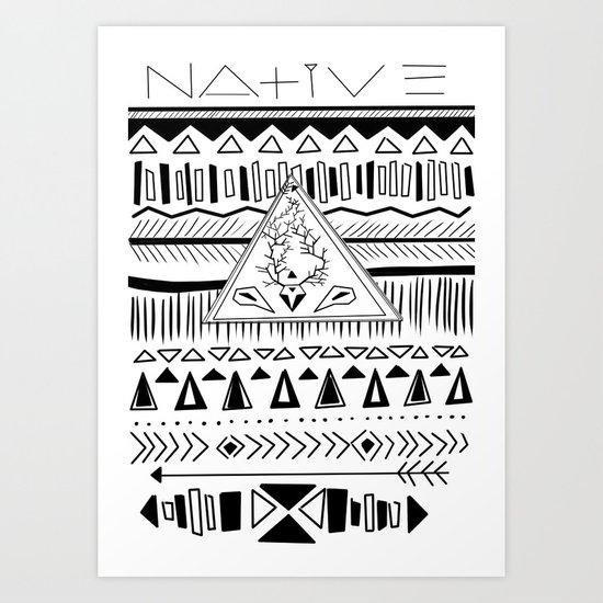 N A T I V E Art Print
