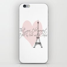 That was the moment I fell in Love with Paris  iPhone & iPod Skin
