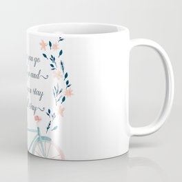 Where you Go, I Will Go Coffee Mug