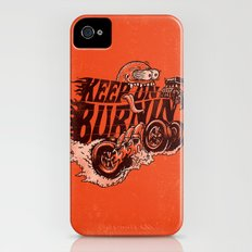 'KEEP ON BURNIN' iPhone (4, 4s) Slim Case