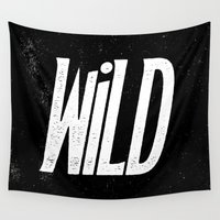 into the wild Wall Tapestries featuring Wild by Josh LaFayette