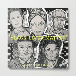 (Human Rights - Black Lives Matter) - yks by ofs珊 Metal Print