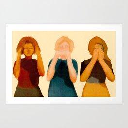 Hear, Speak, See Art Print