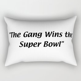The Gang Wins the Super Bowl Rectangular Pillow