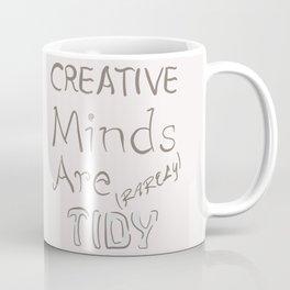 Tidy Minds Coffee Mug
