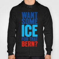 Ice for That Bern Hoody