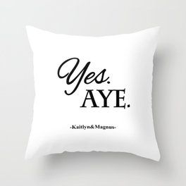 Yes. Aye. Throw Pillow