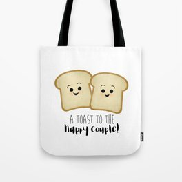 A Toast To The Happy Couple! Tote Bag