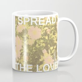 Spread the Love Coffee Mug