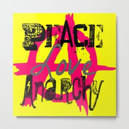Peace Love Anarchy Metal Print