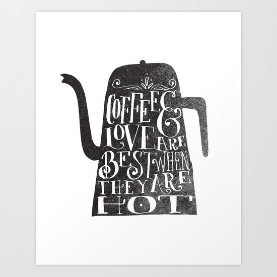 COFFEE & LOVE Art Print