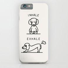 Inhale Exhale Dachshund Slim Case iPhone 6s