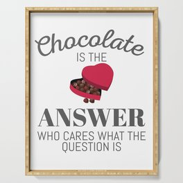 Chocolate Lover Quote Gift Chocolate Is The Answer Gift Serving Tray