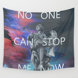 NO ONE CAN STOP ME NOW Wall Tapestry