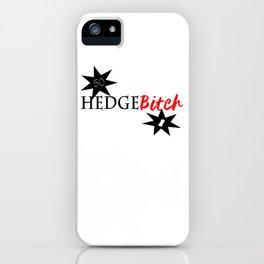 Hedge B*itch iPhone Case