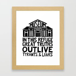 Museums Are Centers of Resistance Framed Art Print