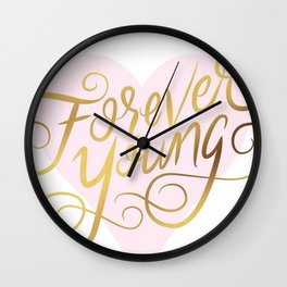 Forever Young Faux Gold Foil Art Print Wall Clock