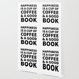 Happiness is a Cup of Coffee & a Good Book Wallpaper