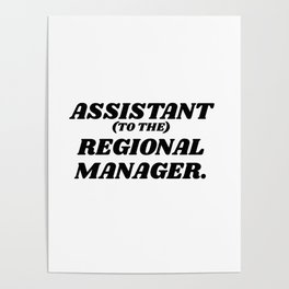 assistant to the regional manager Poster