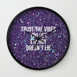 Trust The Vibes You Get Wall Clock
